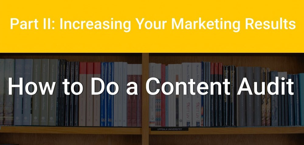 How to Do A Content Audit